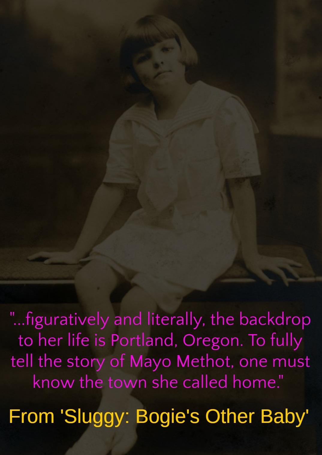 Mayo Methot, Humphrey Bogart, Portland, Oregon, Portland Oregon, Portland Memorial, Hollywood, Bogie's Other Baby, Sluggy, Broadway, Sluggy Bogie's Other Baby