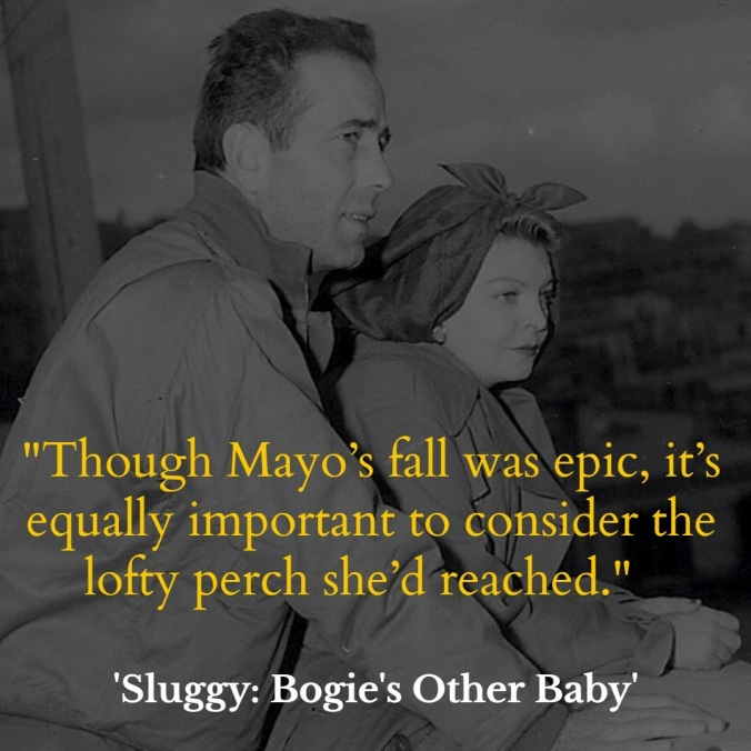 Mayo Methot, Humphrey Bogart, Sluggy, Bogie's Other Baby
